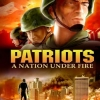 Patriots A Nation Under Fire A07159