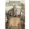 American Conquest: Three Centuries of War A07161